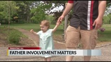 Parenting 101: Father involvement matters