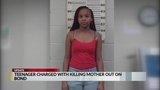 Teen charged with killing mother released on bond