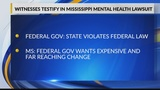 Testimony over Mississippi's mental health system continues